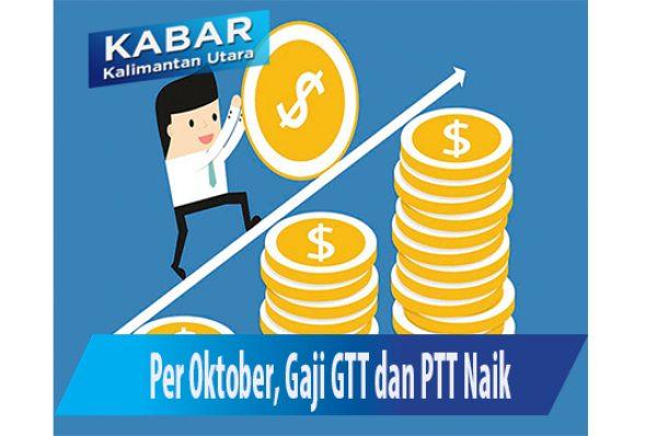 Per Oktober, Gaji GTT dan PTT Naik