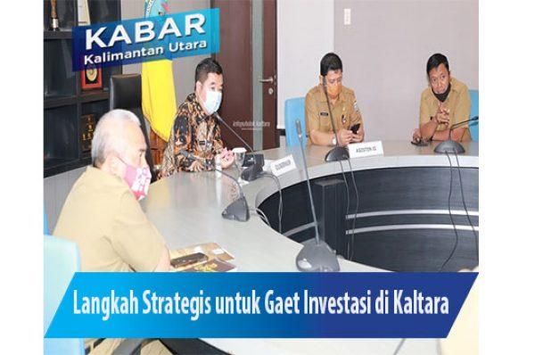 Perlu Langkah Strategis untuk Gaet Investasi di Kaltara