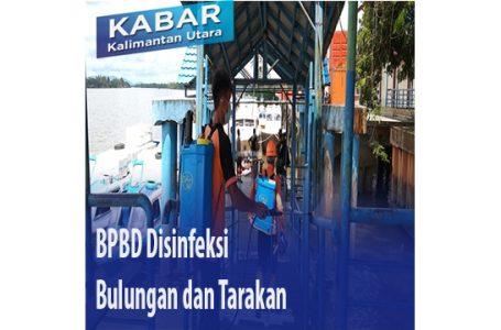 BPBD Disinfeksi Bulungan dan Tarakan