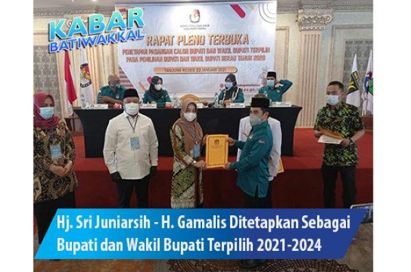 Hj. Sri Juniarsih – H. Gamalis Ditetapkan Sebagai Bupati dan Wakil Bupati Berau 2021-2024