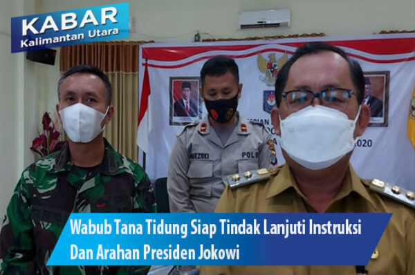 Wabub Tana Tidung Siap Tindak Lanjuti Instruksi Dan Arahan Presiden Jokowi